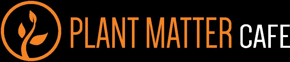 Plant Matter Cafe